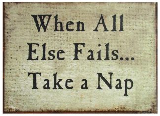 When All Else Fails Take a Nap