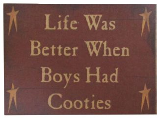 Life was Better When Boys had Cooties