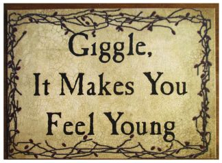 Giggle, It Makes You Feel Young