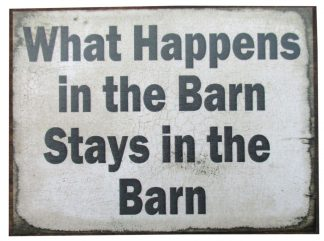 What Happens in the Barn Stays in the Barn