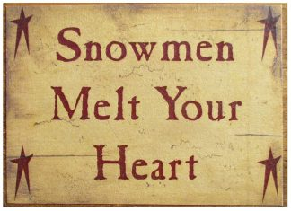 Snowmen Melt Your Heart